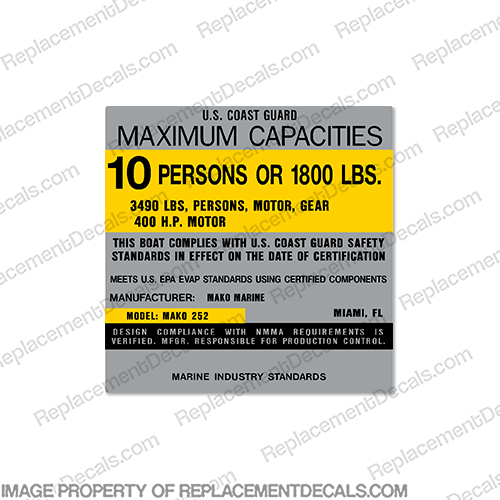 Mako Marine 252 Capacity Plate Decal - 10 Person  mako, marine, 252, capacity, plate, sticker, decal, regulation, coast, guard,