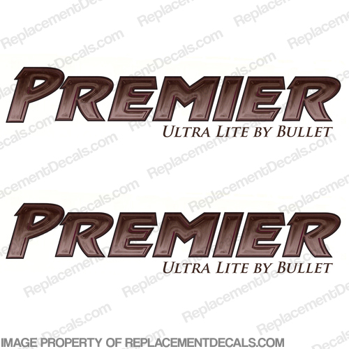 Premier Ultra Lite by Bullet RV Decals (Set of 2) Premeir, Ultra, Lite, Bullet, RV, Camper, Motorhome, Recreational, Vehicle
