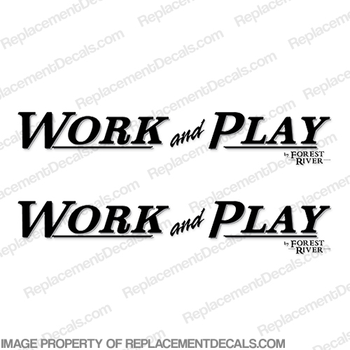 Work and Play by Forest River RV Decals (Set of 2)