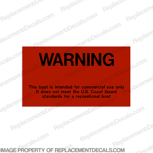 "Warning ""Commercial Use"" Label Decal"